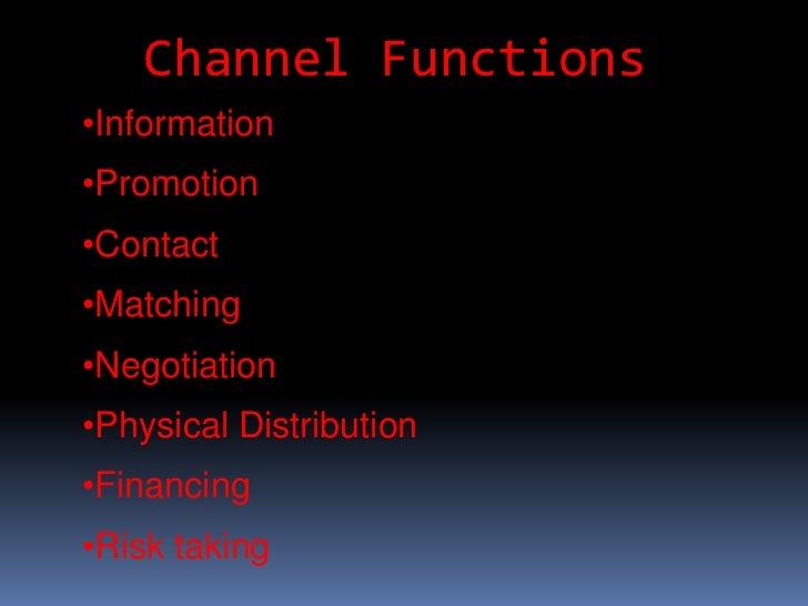 Channel Functions<br /><ul><li>Information