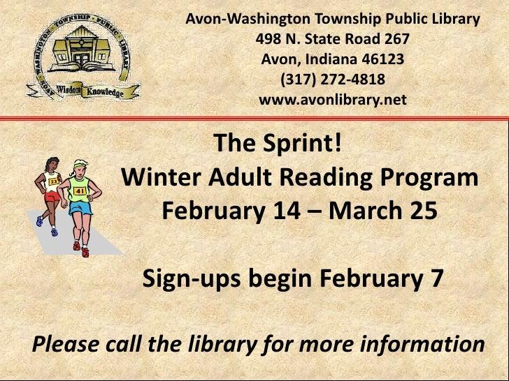Avon-Washington Township Public Library498 N. State Road 267Avon, Indiana 46123(317) 272-4818www.avonlibrary.net<br />    ...