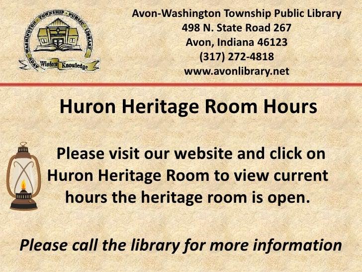 Avon-Washington Township Public Library498 N. State Road 267Avon, Indiana 46123(317) 272-4818www.avonlibrary.net<br />   H...