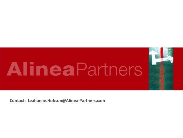 Contact: Leahanne.Hobson@Alinea-Partners.com