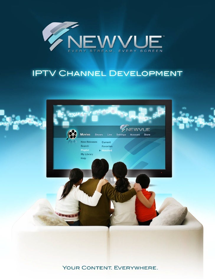 OverviewNewvue is the leader in IPTV channel development for content owners looking to deliver movies, TV shows,and music ...