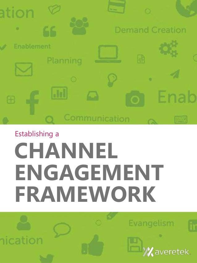 Establishing A Seasonal Capsule Part 1: Establishing A Channel Engagement Framework