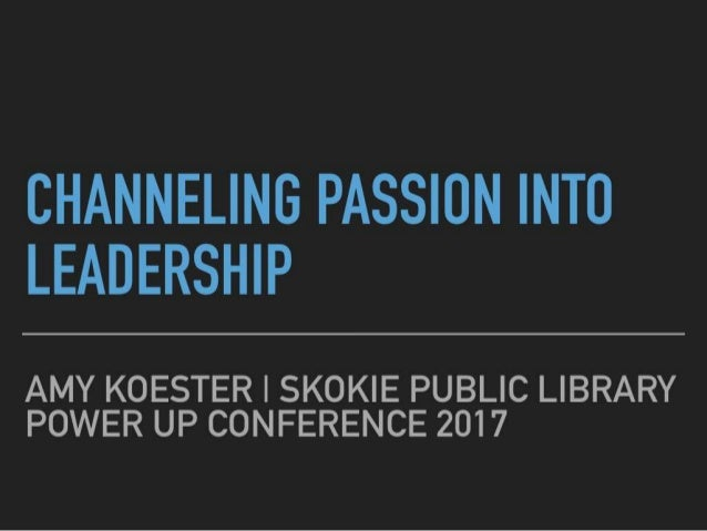 Channeling Passion into Leadership