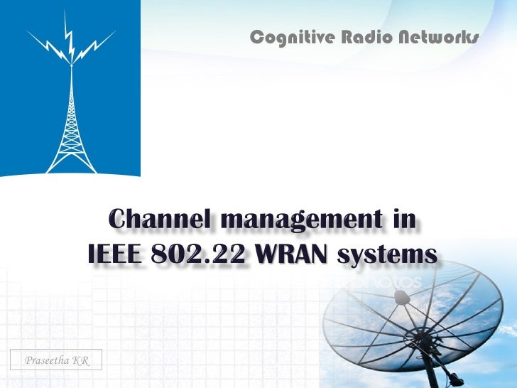Cognitive Radio Networks Praseetha KR
