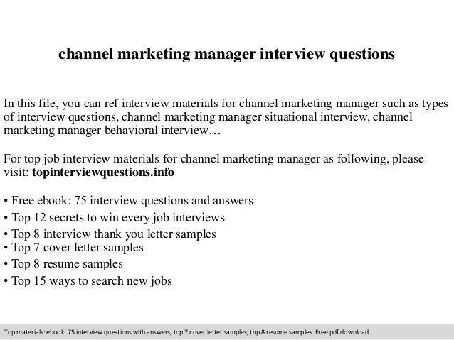 Good Channel Marketing Manager Interview Questions In This File, You Can Ref  Interview Materials For Channel ...