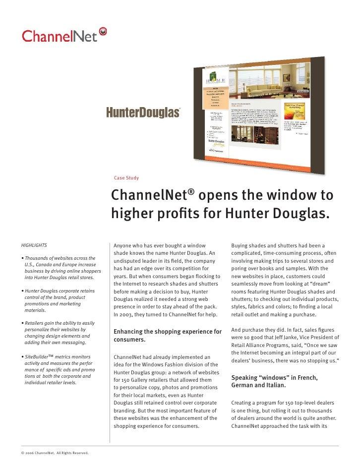 Case Study                                             ChannelNet® opens the window to                                    ...