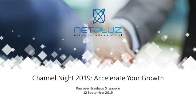 Channel Night 2019: Accelerate Your Growth Paulaner Brauhaus Singapore 12 September 2019