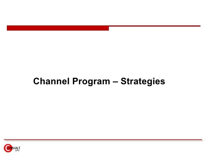 Channel Program – Strategies