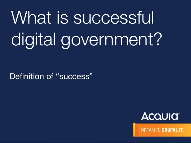 """What is successful  digital government?  Definition of """"success"""""""