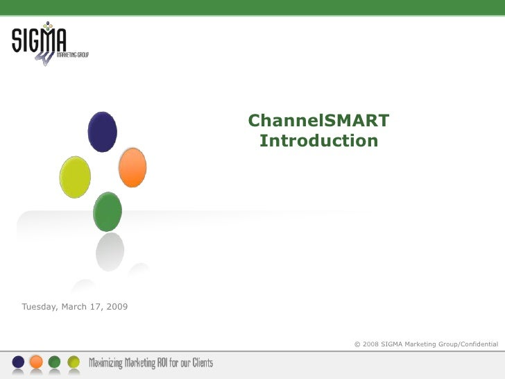 ChannelSMART             Introduction<br />Tuesday, March 17, 2009<br />