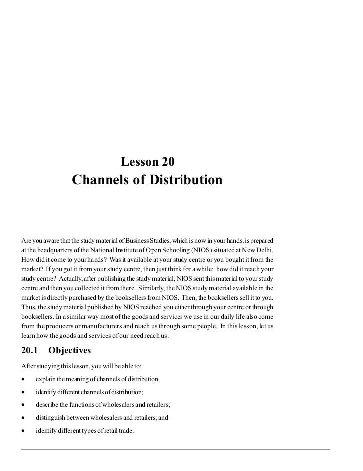 Channels of Distribution                                        Lesson 20                    Channels of DistributionAre y...