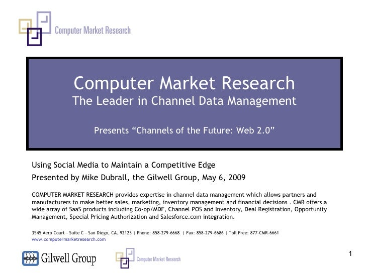 """Computer Market Research The Leader in Channel Data Management Presents """"Channels of the Future: Web 2.0"""" Using Social Med..."""