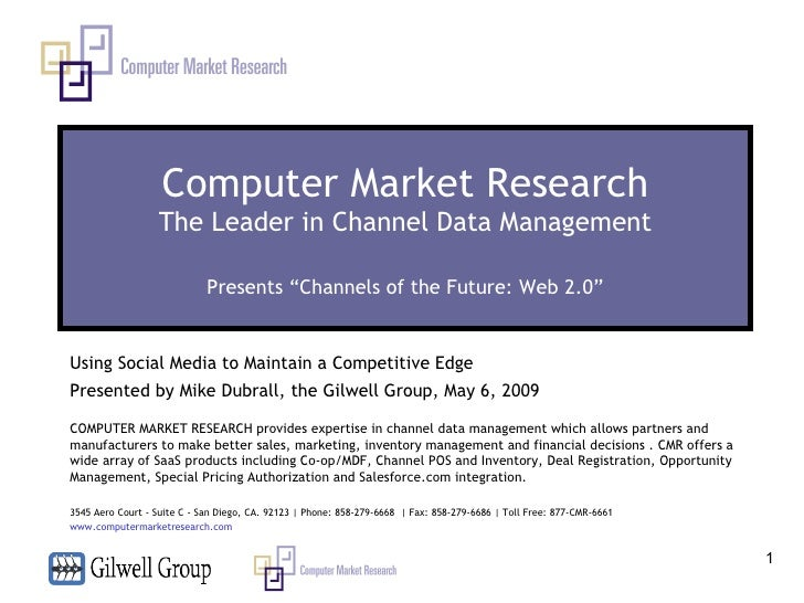 "Computer Market Research The Leader in Channel Data Management Presents ""Channels of the Future: Web 2.0"" Using Social Med..."