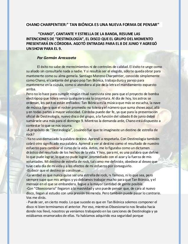 """CHANO CHARPENTIER:"""" TAN BIÓNICA ES UNA NUEVA FORMA DE PENSAR""""""""CHANO"""", CANTANTE Y ESTRELLA DE LA BANDA, RESUME LASINTENCION..."""