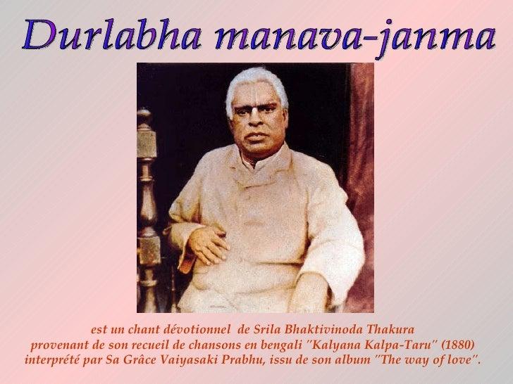 """est un chant dévotionnel de Srila Bhaktivinoda Thakura  provenant de son recueil de chansons en bengali """"Kalyana Kal..."""