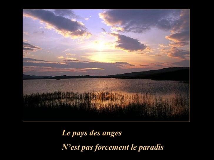 Le pays des anges  N'est pas forcement le paradis