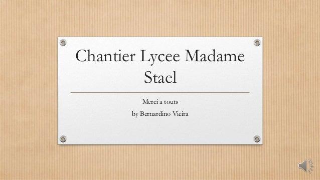 Chantier Lycee Madame Stael Merci a touts by Bernardino Vieira