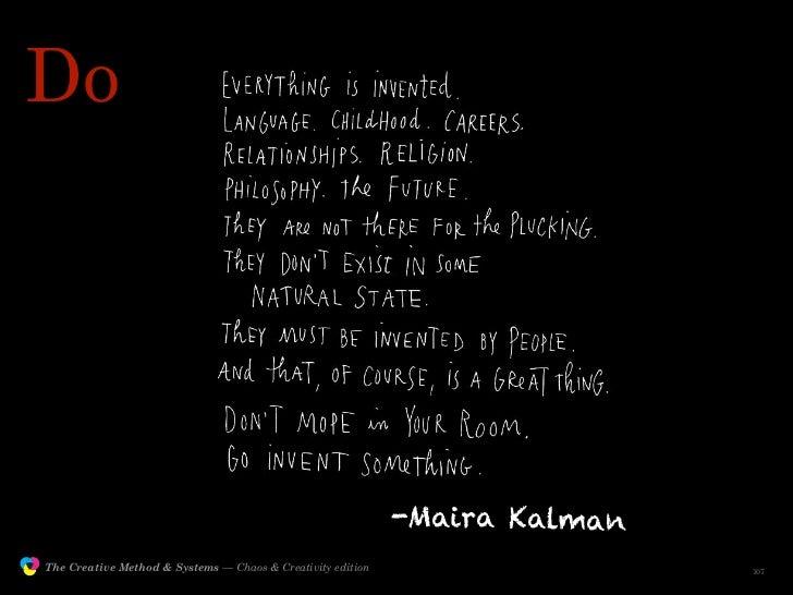 Do                                                                                 -Maira Kalman                The Creati...