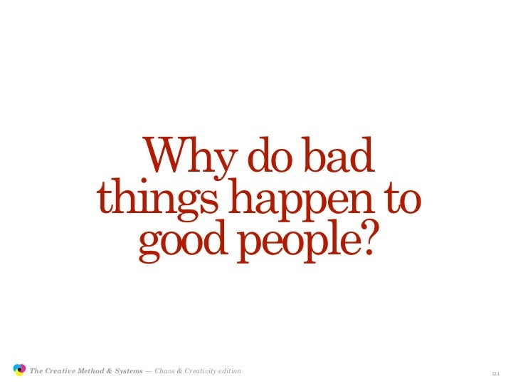 Why do bad                                  things happen to                                    good people?              ...