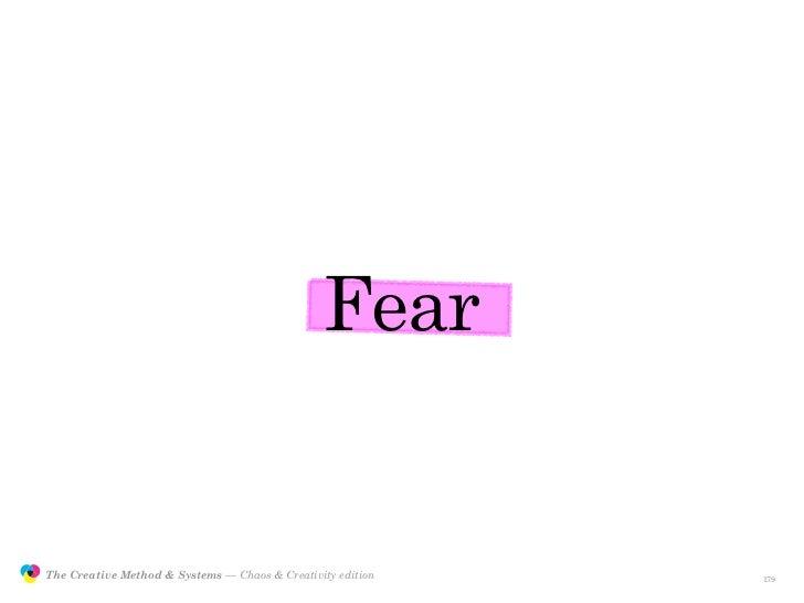 Fear                  The Creative Method & Systems — Chaos & Creativity edition   the Creative Method  and systems       ...