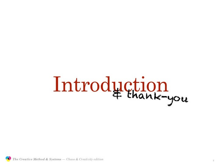 Introductionyou                                               & thank-                    The Creative Method & Systems — ...