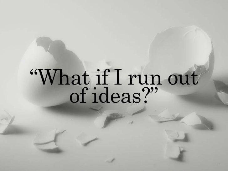 """""""What if I run out                             of ideas?""""                 The Creative Method & Systems — Chaos & Creativi..."""
