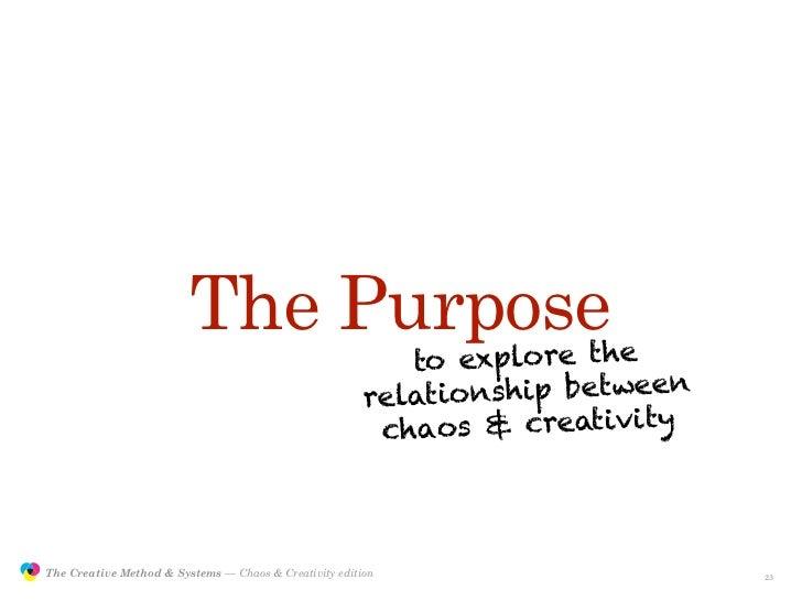 The Purpose                                                                           to explore the                      ...