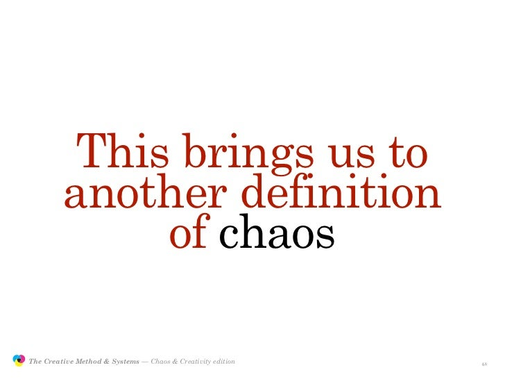 This brings us to                         another definition                              of chaos                 The Cre...