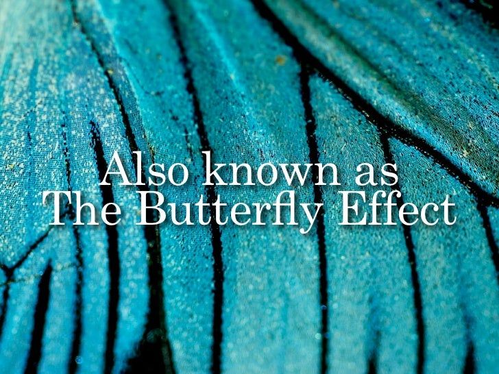 Also known as                   The Butterfly Effect                 The Creative Method & Systems — Chaos & Creativity edi...