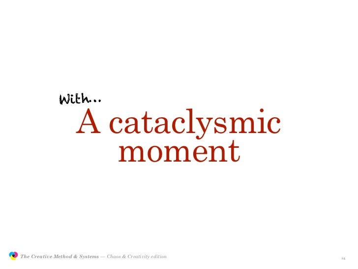 With…                                       A cataclysmic                                         moment                 T...