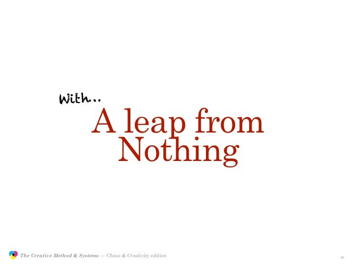 With…                                             A leap from                                             Nothing         ...