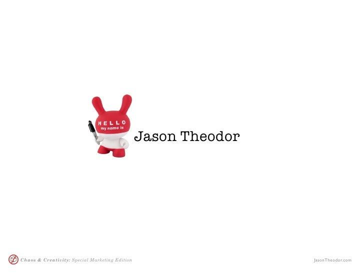 Jason Theodor     Chaos & Creativity: Special Marketing Edition                   JasonTheodor.com