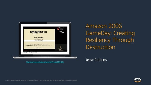 © 2018, Amazon Web Services, Inc. or its Affiliates. All rights reserved. Amazon Confidential and Trademark https://www.yo...