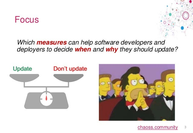 Measuring Technical Lag in Software Deployments (CHAOSScon 2020) Slide 3