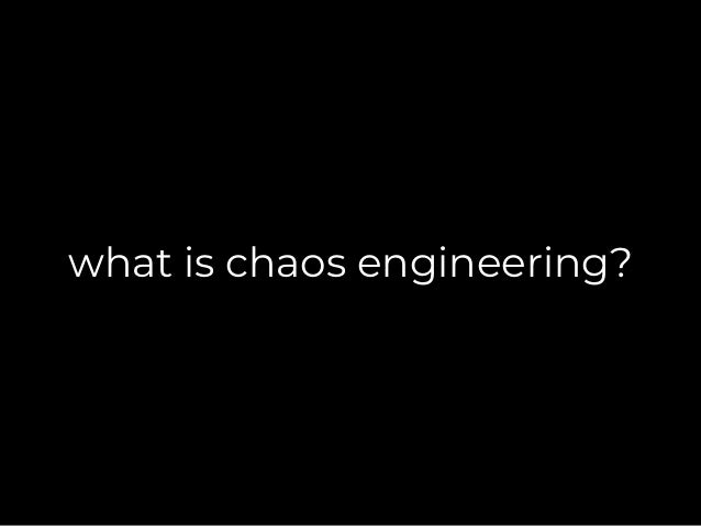 Applying principles of chaos engineering to serverless (CodeMesh) Slide 2