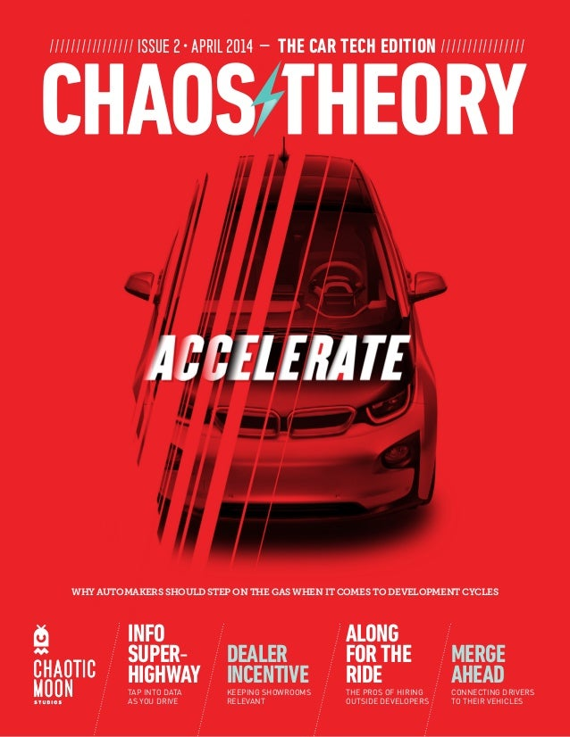 //////////////// ISSUE 2 ­• APRIL 2014 — THE CAR TECH EDITION //////////////// WHY AUTOMAKERS SHOULD STEP ON THE GAS WHEN ...