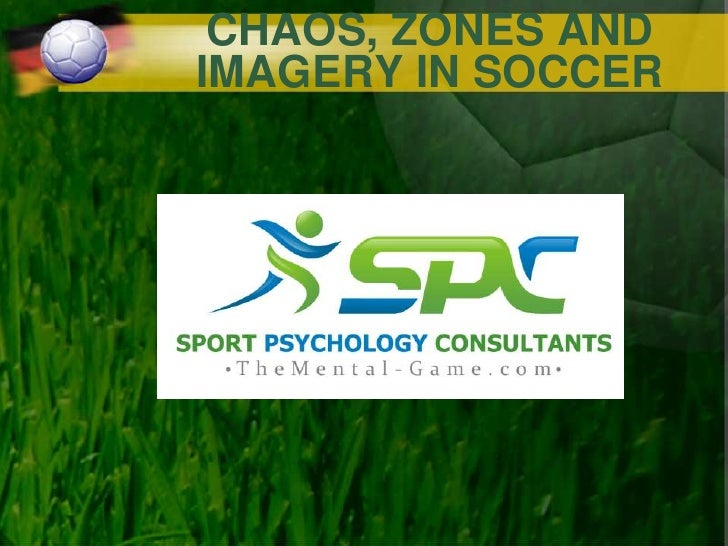 CHAOS, ZONES ANDIMAGERY IN SOCCER