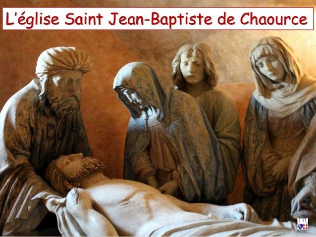 L'église Saint Jean-Baptiste de Chaource