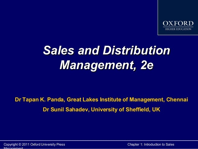 Sales and Distribution Management, 2e Dr Tapan K. Panda, Great Lakes Institute of Management, Chennai Dr Sunil Sahadev, Un...