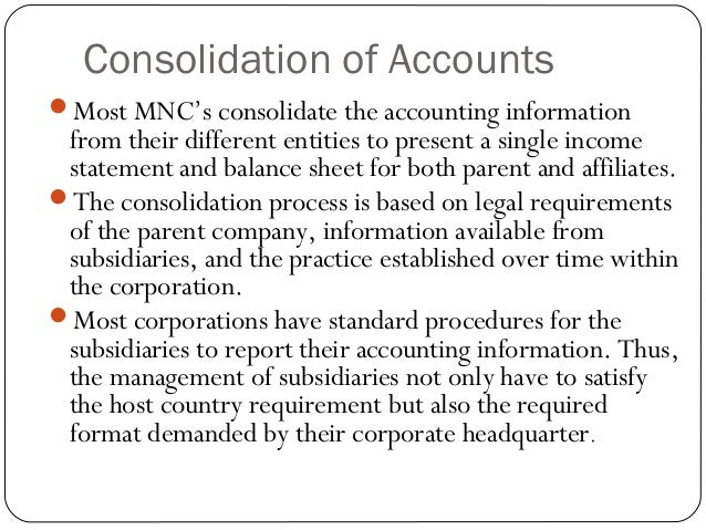 mnc consolidate financial statements Want to explore new horizons get off the beaten path and join the team freed from the road as a member of the manager's team, finance - analysis and financial planning, the successful candidate will lead and coordinate the strategic plan, budget and forecasting processes (tools, methodology, assumptions, timelines and presentation.