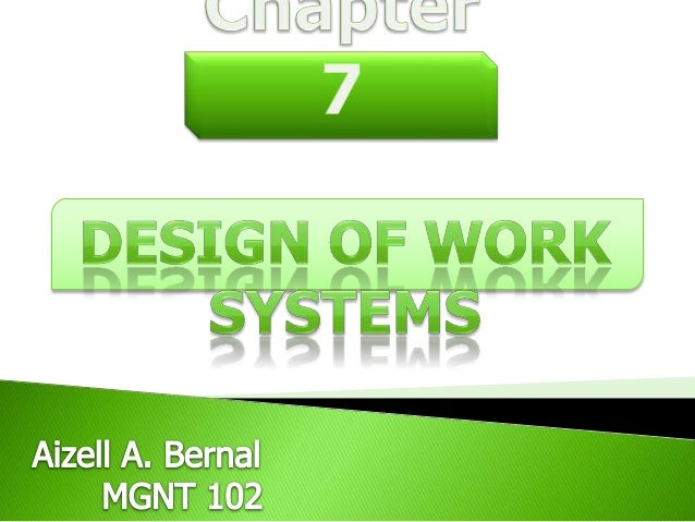 Specialization  Behavioral Approaches to Job Design  Teams  Methods Analysis  Motions Study  Working conditions 
