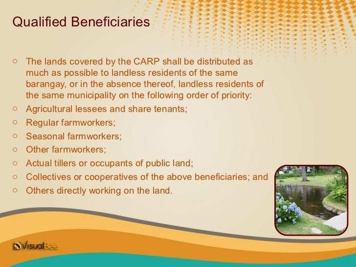 Distribution of Limitso No qualified beneficiaries may  own more than 3 hectares of  agricultural land.
