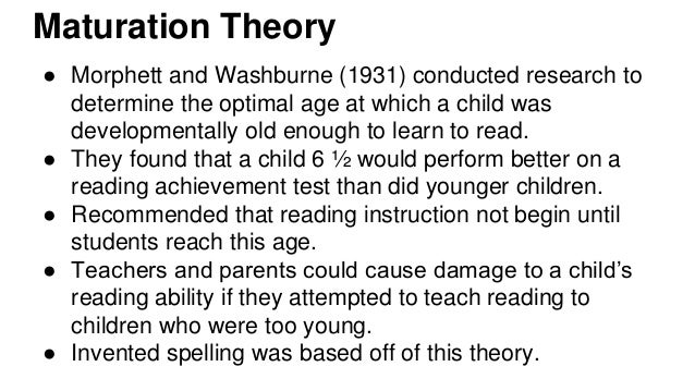 What is the maturation theory