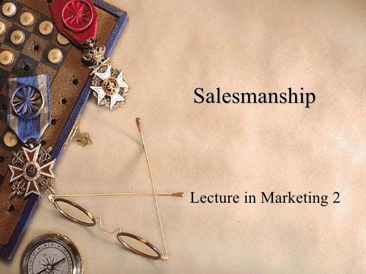SalesmanshipLecture in Marketing 2