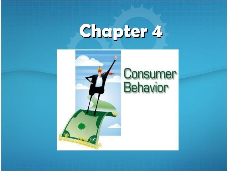 Chapter 4CONSUMER BUYINGBEHAVIOR