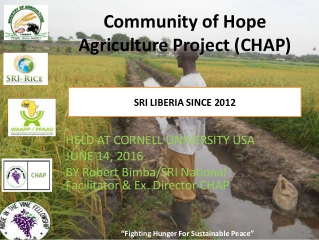 """Fighting Hunger For Sustainable Peace"" Community of Hope Agriculture Project (CHAP) SRI LIBERIA SINCE 2012 ""Fighting Hung..."