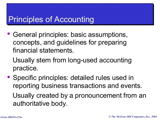 principles of accounting 1 Accounting has variously been defined as the keeping or preparation of the financial records of an entity, the analysis, verification and reporting of such records and the principles and procedures of accounting it also refers to the job of being an accountant.