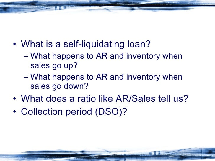 Self liquidating loan