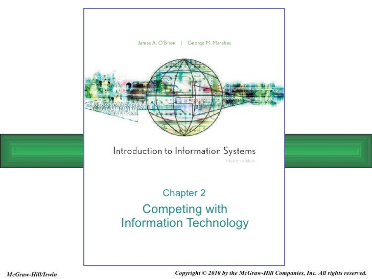 Competing with Information Technology Chapter 2 Copyright © 2010 by the McGraw-Hill Companies, Inc. All rights reserved. M...