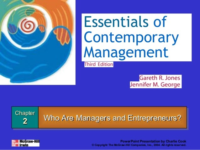 Essentials of                    Contemporary                    ManagementChapterChapter  2       Who Are Managers and En...